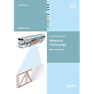 Adhesive Technology: Basic principles (Beuth Practice)