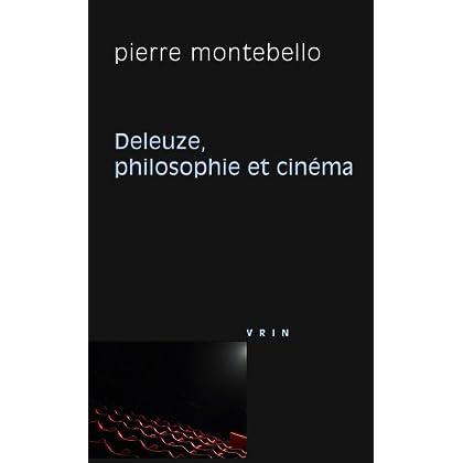 Deleuze, Philosophie et Cinema