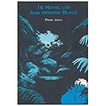 16 novel·les d'homes blaus (Mercat)