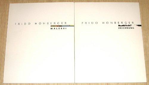 Frido Hohberger. Zeichnung und Malerei