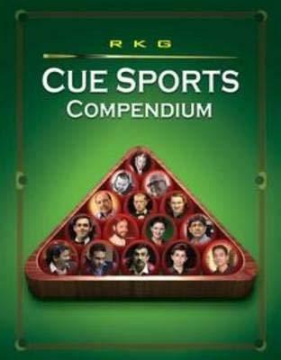 RKG Cue Sports Compendium por Ravindra Kumar Gupta