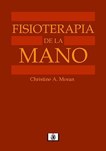 FISIOTERAPIA DE LA MANO por CHRISTINE A. MORAN