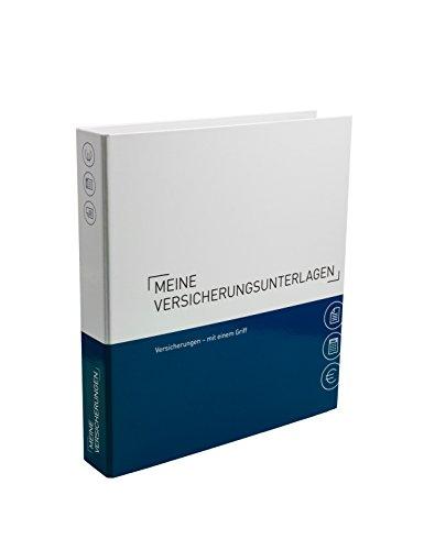 Themenringbuch mit Register/Trennblättern - Versicherungen - Optimale Struktur für die Ablage der Versicherungsunterlagen