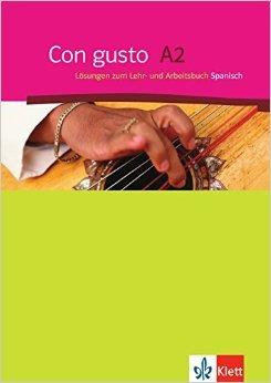 Con gusto / Lösungen zum Lehr- und Arbeitsbuch - A2 ( Oktober 2010 )