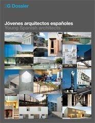 2G Dossier. Jóvenes arquitectos españoles