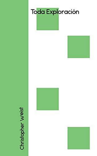 Toda Exploración (Galician Edition) por Christopher Weist