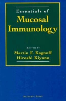 [(Essentials of Mucosal Immunology)] [Author: Martin Kagnoff] published on (August, 1996) par Martin Kagnoff