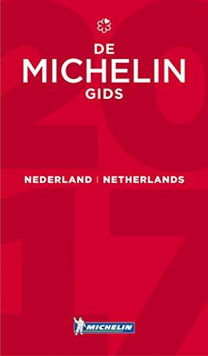 Nederland Netherlands - de MICHELIN gids 2017 (Hotel & Restaurant Guides)