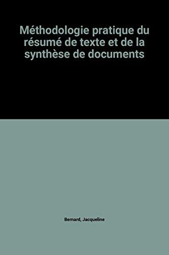 Méthodologie pratique du résumé de texte et de la synthèse de documents