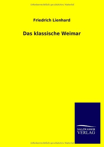 Das klassische Weimar