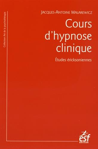 Cours d'hypnose clinique : Etudes éricksoniennes
