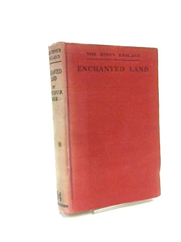 Enchanted Land: Half-A-Million Miles In The King'S England.