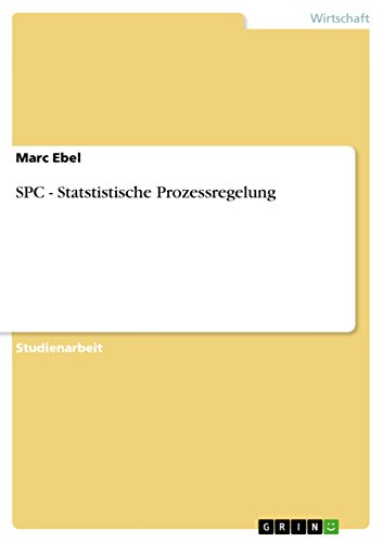 SPC - Statstistische Prozessregelung (German Edition) eBook: Marc ...