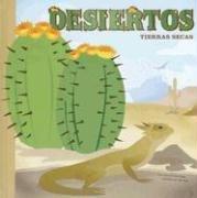 Desiertos/ Deserts: Tierras Secas/ Thristy Wonderlands (Ciencia Asombrosa / Amazing Science) por Laura Purdie Salas