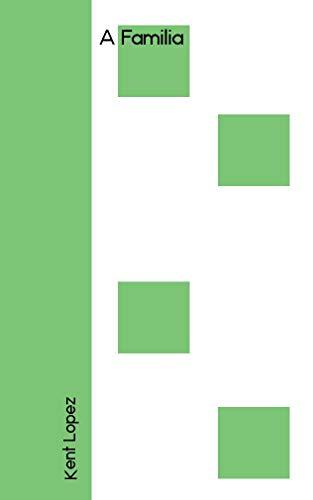 A Familia (Galician Edition) por Kent Lopez