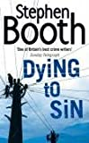 Dying to Sin (Cooper and Fry Crime Series, Book 8)