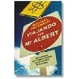 Viajando con Mr. Albert (VARIOS)