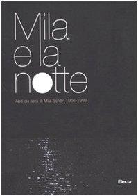 Mila E La Notte: Abiti Da Sera Di Mila Schon 1966-1993 Christian Dior Womens Clothing
