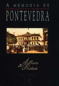 Descargar Libro A memoria de Pontevedra (Grandes Obras - Álbums De Postais) de Carlos Díaz Martínez