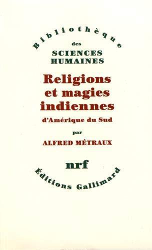 Pdf Gratuit Religions Et Magies Indiennes Damérique Du Sud