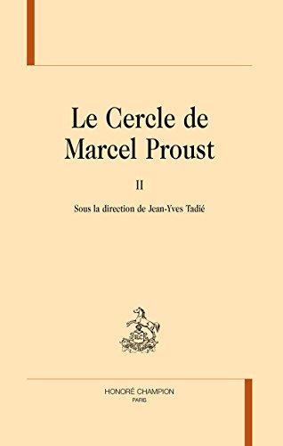 Le Cercle de Marcel Proust : Tome 2 par Jean-Yves Tadié