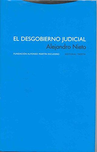 Portada del libro El desgobierno judicial (Estructuras y Procesos. Derecho)