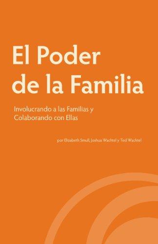 Descargar Libro El Poder de la Familia: Involucrando a las Familias y Colaborando con Ellas de Elizabeth Smull