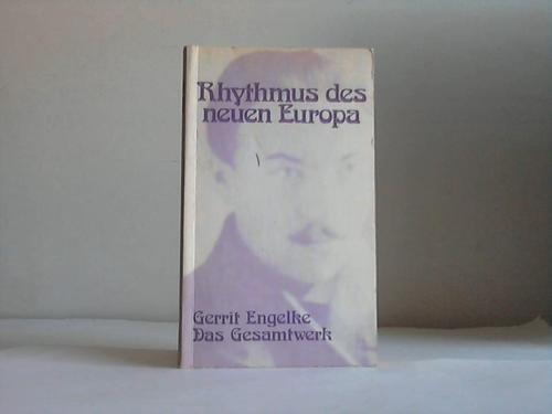 RHYTHMUS DES NEUEN EUROPA. DAS GESAMTWERK