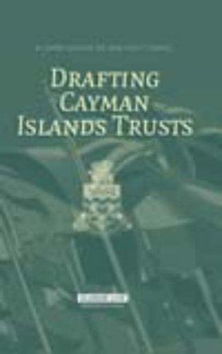 Drafting Cayman Islands Trusts by James Kessler (2008-07-01)