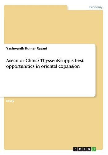 asean-or-china-thyssenkrupps-best-opportunities-in-oriental-expansion-by-yashwanth-kumar-rasani-2015