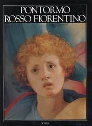 Pontormo-Rosso Fiorentino. Ediz. inglese