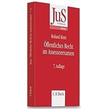 Öffentliches Recht im Assessorexamen: Klausurtypen, wiederkehrende Probleme und Formulierungshilfen by Roland Kintz (2010-04-08)