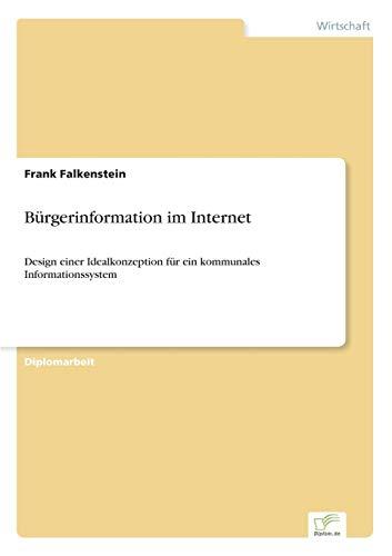 Bürgerinformation im Internet: Design einer Idealkonzeption für ein kommunales Informationssystem