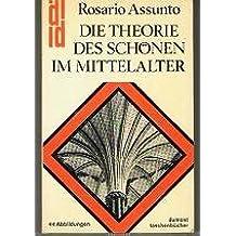 Die Theorie des Schönen im Mittelalter.
