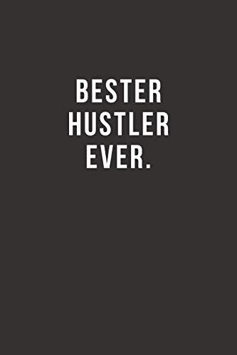 Bester Hustler Ever - Notizbuch • Journal • Tagebuch: Lustiges Geschenk für gute Freunde, Bekannte und liebe Menschen I 120 seitiges Ideenbuch im A5+ Format, liniert mit Softcover