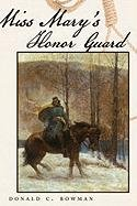 Miss Mary's Honor Guard Cover Image