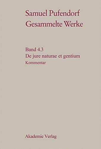 De jure naturae et gentium: Teil 3: Materialien und Kommentar 1500 Nit