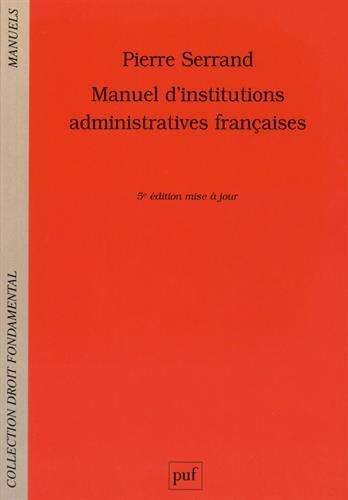 Manuel d'institutions administratives françaises