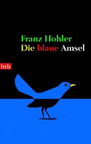 Buchseite und Rezensionen zu 'Die blaue Amsel' von Franz Hohler