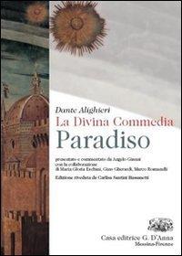La Divina Commedia. Paradiso. Per le Scuole superiori