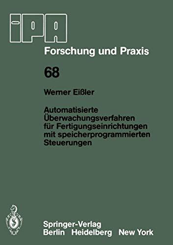 Automatisierte Überwachungsverfahren für Fertigungseinrichtungen mit speicherprogrammierten Steuerungen (IPA-IAO - Forschung und Praxis, Band 68) (Getriebe-einheit)