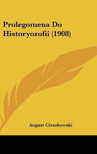 Prolegomena Do Historyozofii (1908)