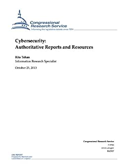 Cybersecurity: Authoritative Reports and Resources (English Edition) par [Tehan, Rita]