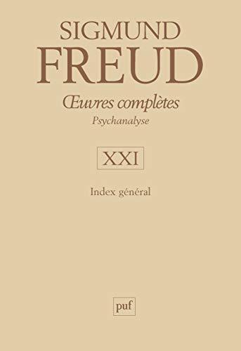 Œuvres complètes - psychanalyse - vol. XXI : Index général