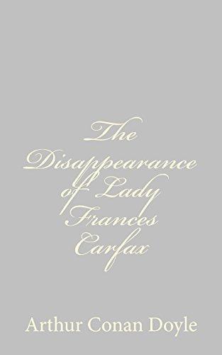 the-disappearance-of-lady-frances-carfax-by-arthur-conan-doyle-2013-04-27