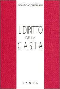 Il diritto della casta por Ivone Cacciavillani