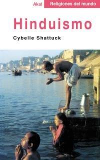 Hinduismo (Religiones del mundo) por Cybelle Shattuck