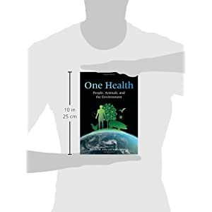 One Health: People, Animals, and the Environment