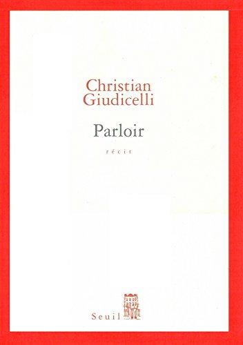 Parloir (CADRE ROUGE) par Christian Giudicelli