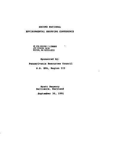 Second National Environmental Shopping Conference : Hyatt Regency Baltimore Maryland September 301991 (English Edition)